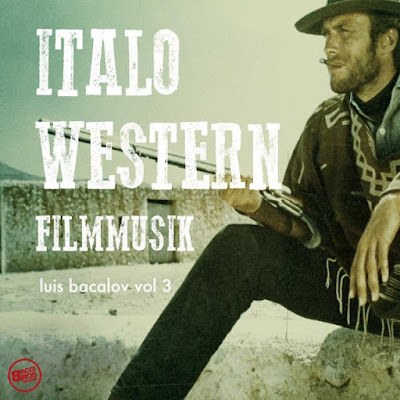 bacalov Luis Bacalov - Italowestern Filmmusik, Vol. 3