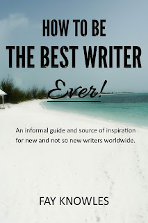 HOW TO BE THE BEST WRITER EVER