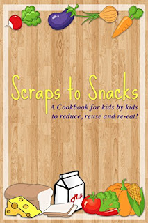 A kids cookbook called 'Scraps to Snacks Cookbook.'