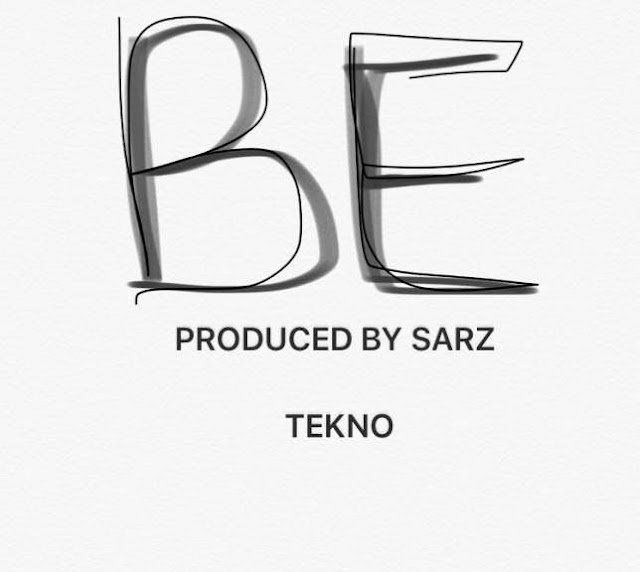 Music: Tekno - 'Be' (Produced By Sarz)