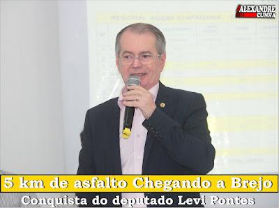 Por Intervenção do Deputado Levi Pontes Brejo Conquista 5 km de Asfalto e 5 Milhões para Abastecimento de Água