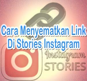 Cara Menyematkan Link Di Stories Instagram