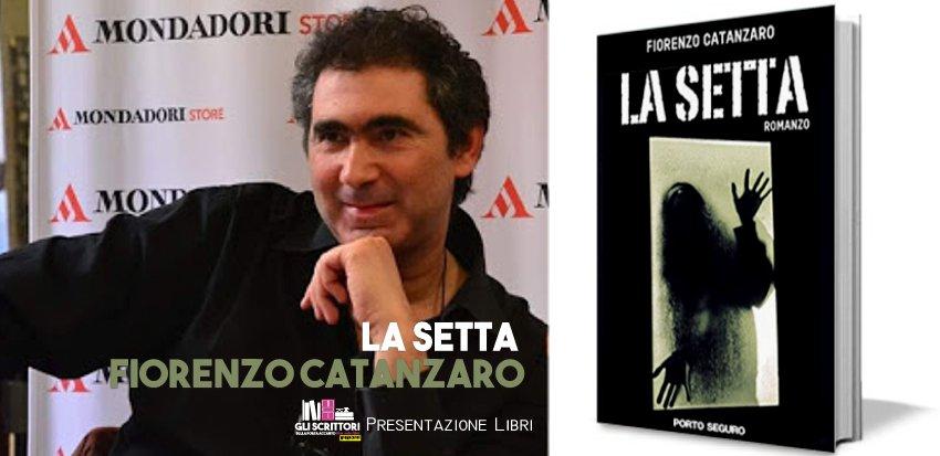 Fiorenzo Catanzaro presenta: La setta