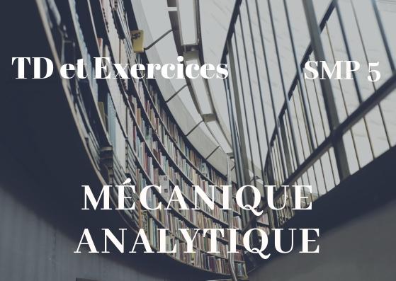 TD et Exercices corrigés Mécanique Analytique SMP Semestre S5 PDF