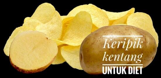 keripik kentang untuk diet