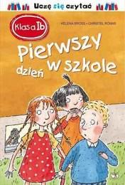 http://lubimyczytac.pl/ksiazka/272442/klasa-i-b-pierwszy-dzien-w-szkole