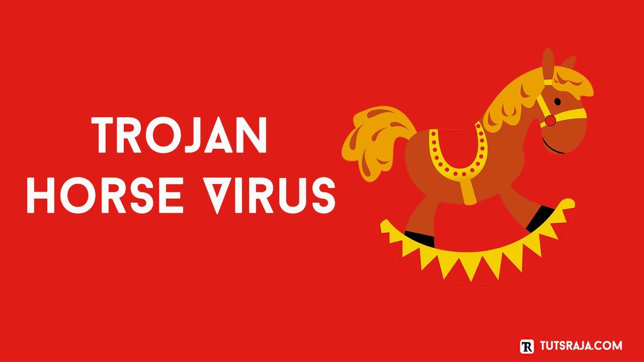 Trojan Horse Virus