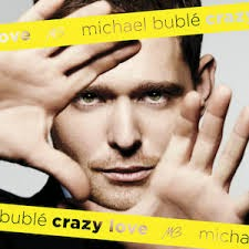 Michael Buble Crazy Love Lyrics