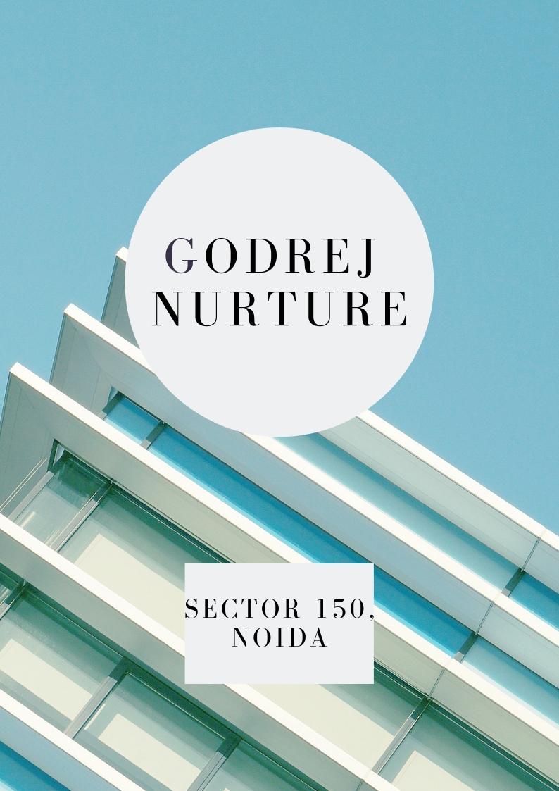 Godrej Nurture Noida, Godrej Nurture Sector 150, Godrej Nurture Sector 150 Noida