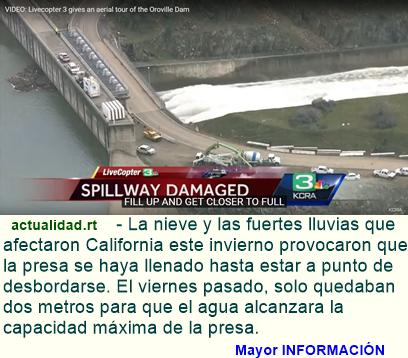 Publican videos del accidente de la presa más alta de EE.UU. en California