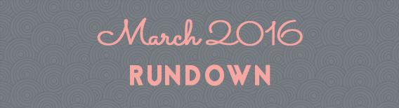 March 2016 Reading Rundown :: Outlandish Lit