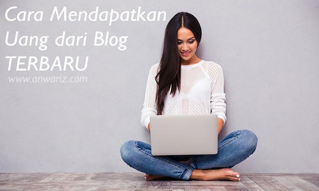 cara mendapatkan uang dari blog 2019
