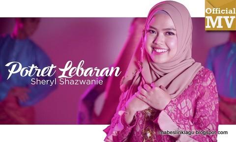 Sheryl Shazwanie - Potret Lebaran