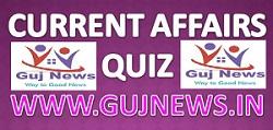 Current Affairs Quiz By – www.gujnews.in