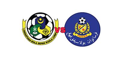 Live Streaming Kuala Lumpur vs Pahang Liga Super 1 Februari 2019