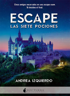 Libro - ESCAPE: Las Siete Pociones. Andrea Izquierdo | Andreo Rowling (Nocturna - 2 Abril 2018) LITERATURA JUVENIL portada