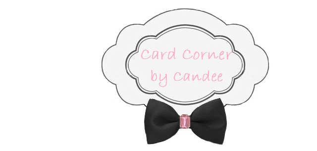 Card Corner by Candee