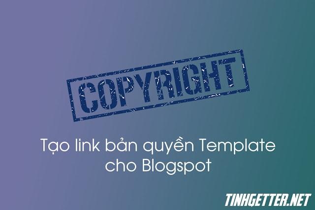 Thủ Thuật Blogspot | Tạo Link Bản Quyền Cho Blogspot