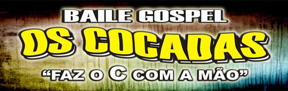 Baile Gospel Os Cocadas