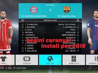 Cara Mudah Install Pro Evolution Soccer [PES] 2018 PC/ LAPTOP