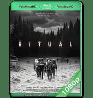 THE RITUAL (2017) WEB-DL 1080P HD MKV ESPAÑOL LATINO