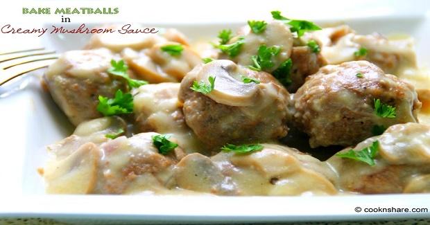 Meatballs With Creamy Mushroom Sauce Recipe