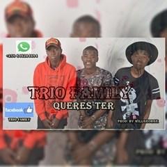 Trio Family - Queres Ter (2o16)-[WWW.MUSICAVIVAFM.BLOGSPOT.CO