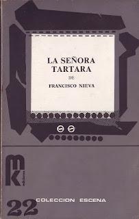 """""""La señora tártara"""" - Francisco Nieva"""