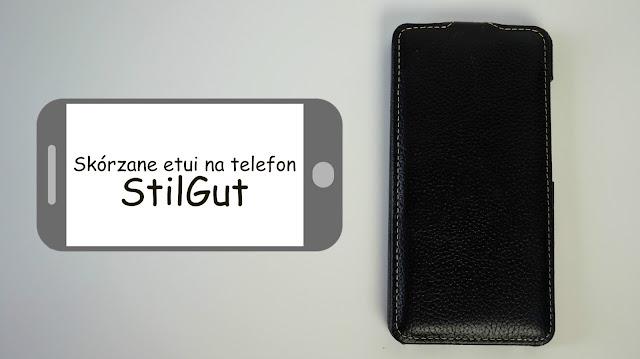 RECENZJA: Skórzane etui na telefon | StilGut