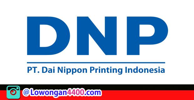 Lowongan Kerja PT. Dai Nippon Printing Indonesia Februari 2018
