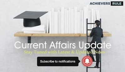CURRENT AFFAIRS UPDATES: 31ST AUGUST