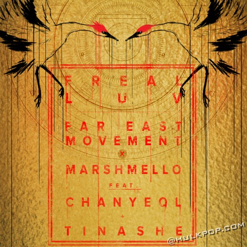 [Single] Far East Movement, Marshmello – Freal Luv (Feat. CHANYEOL Of EXO, Tinashe) (ITUNES PLUS AAC M4A)