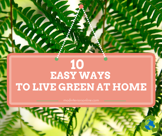 Easy Ways to Live Green