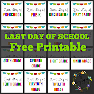 Last Day of School Signs- Free Printable ( Preschool to 12th grade)