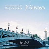 Download MP3, MV, Video, Lyrics CHANGMO – I Always (The Best Hit OST Part.7)