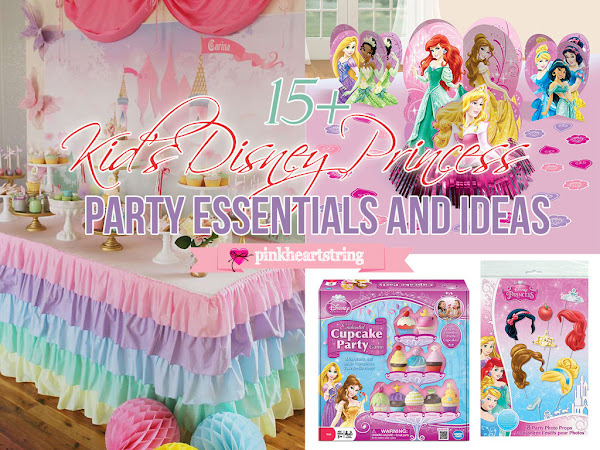 15+ Kids Disney Princess Party Essentials and Ideas