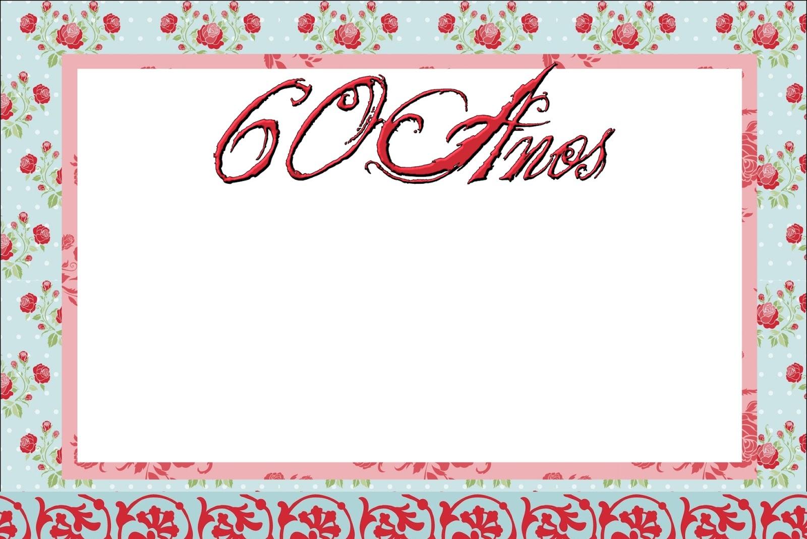 Imprimibles Para Celebrar 60 Años Mujer Ideas Y Material