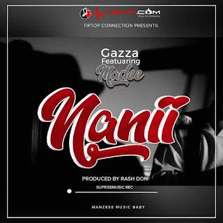 Gazza Ft. Madee - Nani