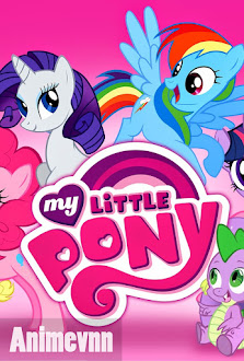 Pony Bé Nhỏ Đáng Yêu - My Little Pony Friendship is Magic 2013 Poster