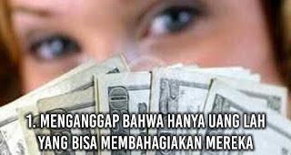 Cewek Matre Menganggap bahwa hanya uang lah yang bisa membahagiakan mereka
