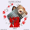 MIXTAPE: Love In The Air #LITA - DJ Millions