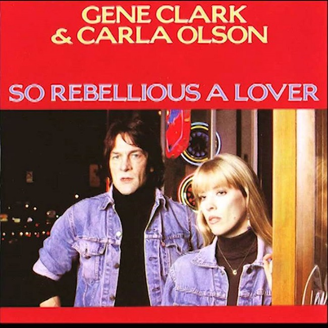 Gene Clark & Carla Olson. Gypsy rider