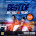MixTape: Dj Baddo Best Of Mr Eazi And Tekno Mix @djbaddo @baddoentworld @teknoofficial @mreazi