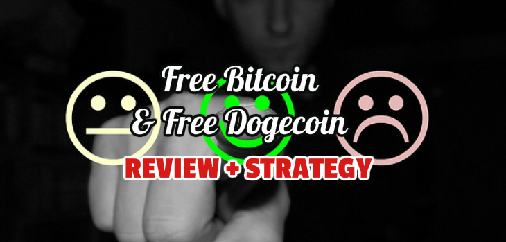 Free Bitcoin and Free Dogecoin Review with best safe strategy to win