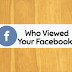 How to See who Saw My Facebook Profile