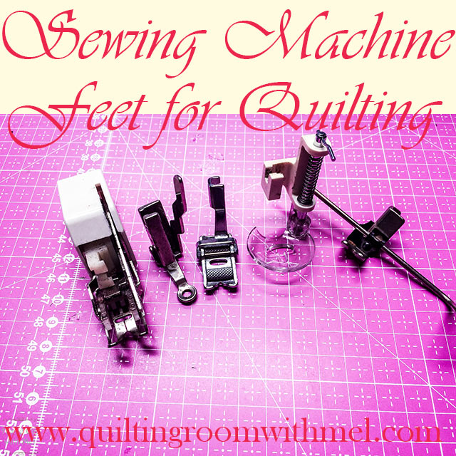 sewing machine feet for quilting