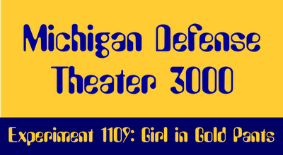 Michigan Defense Theater 3000 - Experiment 1109: Girl In Gold Pants