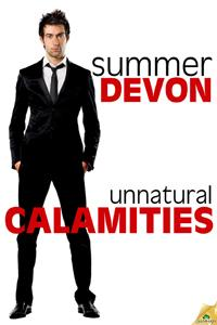 Unnatural Calamities by Summer Devon