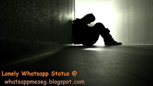 Lonely Whatsapp Status Quotes
