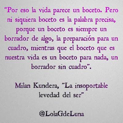 """Milan Kundera, """"La insoportable levedad del ser"""""""